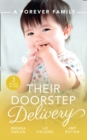 A Forever Family: Their Doorstep Delivery: Baby Talk & Wedding Bells (Those Engaging Garretts!) / Secret Baby, Surprise Parents / Alejandro's Sexy Secret (Mills & Boon M&B) - eBook