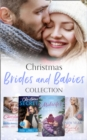Christmas Brides And Babies Collection (Mills & Boon e-Book Collections) - eBook