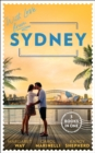 With Love From Sydney: In the Australian Billionaire's Arms / Her Little Secret / The Bridesmaid's Baby Bump - eBook