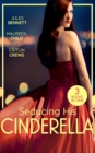 Seducing His Cinderella: Maid for a Magnate (Dynasties: The Montoros) / The Lone Star Cinderella / Bride by Royal Decree - eBook