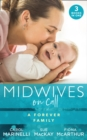 Midwives On Call: A Forever Family: Hers For One Night Only? / The Midwife's Son / Gold Coast Angels: Two Tiny Heartbeats (Mills & Boon M&B) - eBook