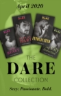 The Dare Collection April 2020: Sexy Beast (Billion $ Bastards) / Burn My Hart / Intoxicated / Sin City Seduction - eBook