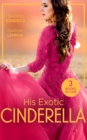 His Exotic Cinderella: Monarch of the Sands / Crowned: The Palace Nanny / Stepping into the Prince's World (Mills & Boon M&B) - eBook
