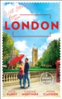 With Love From London: Falling for the Secret Millionaire / At the Ruthless Billionaire's Command / Doctor on Her Doorstep - eBook