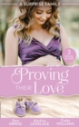 A Surprise Family: Proving Their Love: Pregnant by the Texan (Texas Cattleman's Club: After the Storm) / The Diplomat's Pregnant Bride / The Girl He'd Overlooked - eBook