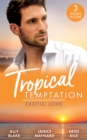 Tropical Temptation: Exotic Love: Her Hottest Summer Yet (Those Summer Nights) / The Billionaire's Borrowed Baby / Beach Bar Baby - eBook