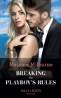 Breaking The Playboy's Rules (Mills & Boon Modern) (Wanted: A Billionaire, Book 2) - eBook