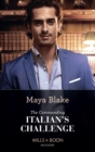 The Commanding Italian's Challenge (Mills & Boon Modern) - eBook