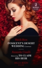 Innocent's Desert Wedding Contract / Returning To Claim His Heir: Innocent's Desert Wedding Contract / Returning to Claim His Heir (Mills & Boon Modern) - eBook