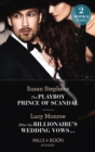 The Playboy Prince Of Scandal / After The Billionaire's Wedding Vows...: The Playboy Prince of Scandal (The Acostas!) / After the Billionaire's Wedding Vows... (The Acostas!) (Mills & Boon Modern) - eBook