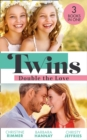 Twins: Double The Love: The Nanny's Double Trouble (The Bravos of Valentine Bay) / Executive: Expecting Tiny Twins / The Matchmaking Twins - eBook
