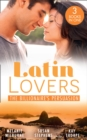 Latin Lovers: The Billionaire's Persuasion: The Venadicci Marriage Vengeance (Latin Lovers) / The Spanish Billionaire's Mistress / The South American's Wife - eBook