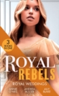 Royal Rebels: Royal Weddings - eBook