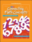 Connecting Math Concepts Level B, Workbook 2 - Book