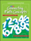 Connecting Math Concepts Level C, Student Assessment Book - Book