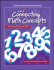 Connecting Math Concepts Level E, Student Assessment Book - Book
