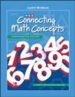 Connecting Math Concepts Level D, Workbook - Book