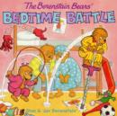 The Berenstain Bears' Bedtime Battle - Book