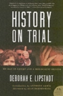 History on Trial : My Day in Court with a Holocaust Denier - Book