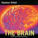 The Brain : All about Our Nervous System and More! - Book