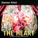 The Heart : All about Our Circulatory System and More! - Book