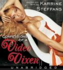 Confessions of a Video Vixen : Wild Times, Rampant 'Roids, Smash Hits, - eAudiobook