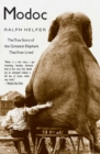 Modoc : The True Story of the Greatest Elephant That Ever Lived - Book