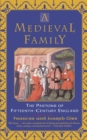 A Medieval Family : The Pastons of Fifteenth-Century England - Book