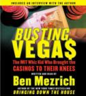 Busting Vegas : A True Story of Monumental Excess, Sex, Love, Violence, and Beating the Odds - eAudiobook