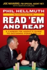 Phil Hellmuth Presents Read 'Em and Reap : A Career FBI Agent's Guide to Decoding Poker Tells - Book