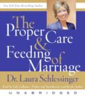 The Proper Care and Feeding of Marriage : Preface and Introduction read by Dr. Laura Schlessinger - eAudiobook