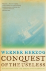 Conquest of the Useless : Reflections from the Making of Fitzcarraldo - Book
