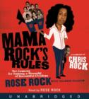 Mama Rock's Rules : Ten Lessons for Raising Ten (or Less) Su - eAudiobook