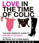 Love in the Time of Colic - eAudiobook