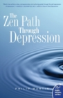 The Zen Path Through Depression - Book