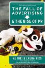 The Fall of Advertising and the Rise of PR - eBook