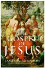 The Gospel of Jesus : A Historical Search for the Original Good News - eBook