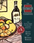 The Union Square Cafe Cookbook : 160 Favorite Recipes from New York's Acclaimed Restaurant - eBook