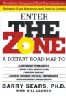 The Zone : Revolutionary Life Plan to Put Your Body - eBook