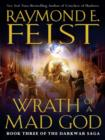 Wrath of a Mad God : Book Three of the Darkwar Saga - eBook