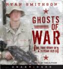 Ghosts of War : The True Story of a 19-Year-Old GI - eAudiobook