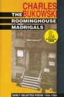 The Roominghouse Madrigals : Early Selected Poems 1946-1966 - eBook