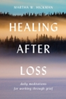 Healing After Loss : Daily Meditations For Working Through Grief - eBook
