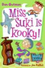 My Weird School #17: Miss Suki Is Kooky! - eBook