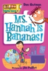 My Weird School #4: Ms. Hannah Is Bananas! - eBook