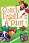 My Weird School Daze #4: Coach Hyatt Is a Riot! - eBook