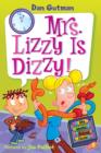 My Weird School Daze #9: Mrs. Lizzy Is Dizzy! - eBook