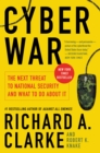 Cyber War : The Next Threat to National Security and What to Do About It - eBook