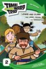 Time Warp Trio: Lewis and Clark...and Jodie, Freddi, and Samantha - eBook