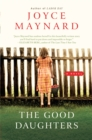 The Good Daughters : A Novel - eBook